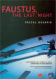 DUSAPIN - Stockhammer - Faustus, the last night