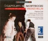 BELLINI - Acocella - I Capuleti e i Montecchi (Les Capulets et les Monta