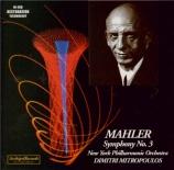 MAHLER - Mitropoulos - Symphonie n°3 (live New York, 15 - 4 - 56) live New York, 15 - 4 - 56