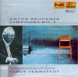 BRUCKNER - Tennstedt - Symphonie n°3 en ré mineur WAB 103