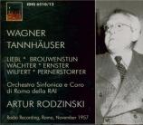 WAGNER - Rodzinski - Tannhäuser WWV.70 Radio recording, RAI Roma 11 - 1957