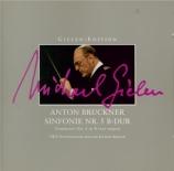 BRUCKNER - Gielen - Symphonie n°5 en si bémol majeur WAB 105