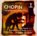 CHOPIN - Pascal - Concerto n°1 pour piano et orchestre op.11