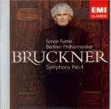 BRUCKNER - Rattle - Symphonie n°4 en mi bémol majeur WAB 104