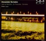 SCRIABINE - Laul - Vingt-quatre préludes pour piano op.11