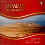 MESSIAEN - Tanke - Oeuvres pour orgue (intégrale)