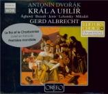 DVORAK - Albrecht - Roi et le Charbonnier (Le)