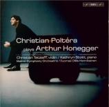HONEGGER - Poltéra - Concerto pour violoncelle et orchestre H.72
