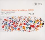 Donaueschinger Musiktage 2006 Vol.2