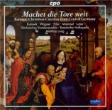 Machet die Tore weit - Baroque Christmas Cantatas from Central Germany
