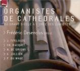 Organistes de cathédrales du grand siècle à l'orée des Lumières