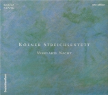 SCHOENBERG - Kölner Streichs - Verklächte Nacht (La nuit transfigurée) o