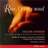 Rise, O my soul - English Anthems