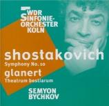 CHOSTAKOVITCH - Bychkov - Symphonie n°10 op.93