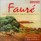 FAURE - Stott - Sonate pour violoncelle et piano n°1 en ré mineur op.109