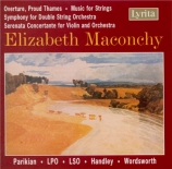 MACONCHY - Handley - Overture, Proud Thames