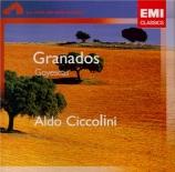 GRANADOS - Ciccolini - Goyescas, suite pour piano