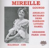 GOUNOD - Gressier - Mireille (RTF, Paris, 9 - 7 - 1948) RTF, Paris, 9 - 7 - 1948
