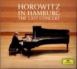 Horowitz in Hamburg The Last Concert