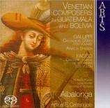 Venetian composers in Guatemala and Bolivia (SACD hybride)