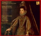 ROGIER - Tubery - Missa 'Tribus choribus'