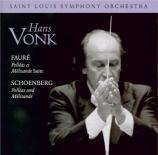 FAURE - Vonk - Pelléas et Mélisande, musique de scène pour orchestre op