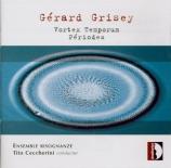 GRISEY - Ceccherini - Vortex Temporum