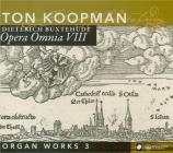 Organ Works Vol.3 Opera Omnia VIII