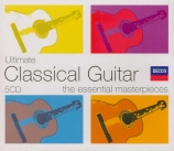 Ultimate Classical guitare : The essential masterpieces