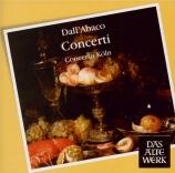 DALL'ABACO - Concerto Köln - Concerti a quattro da chiesa, pour cordes e