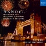 HAENDEL - Zefiro Ensemble - Music for the royal fireworks, suite pour or