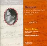 BOWEN - Driver - Concerto pour piano n°3 op.23 'Fantasia'