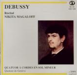 DEBUSSY - Magaloff - Quatuor à cordes op.10 L.85