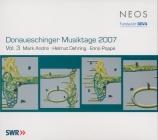 Donaueschinger Musiktage 2007 vol.3