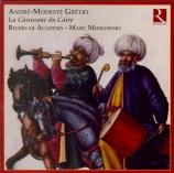 GRETRY - Minkowski - La caravane du Caire