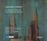GRISEY - Ensemble S - Le temps et l'écume