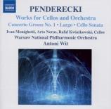 PENDERECKI - Wit - Concerto grosso n°1, pour trois violoncelles et orche
