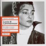 DONIZETTI - Serafin - Lucia di Lammermoor (Live, RAI Roma 26 - 06 - 1957) Live, RAI Roma 26 - 06 - 1957