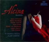HAENDEL - Curtis - Alcina, opéra en 3 actes HWV.34
