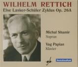 RETTICH - Shamir - Else Lasker-Schüler Zyklus op.26a