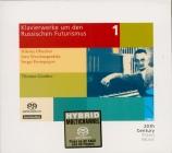 Klavierwerke um den Russischen Futurismus Vol.1