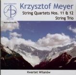 MEYER - Kwartet Wilanow - Trio à cordes op.81