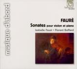FAURE - Faust - Sonate pour violon et piano n°1 en la majeur op.13