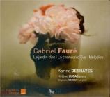 FAURE - Deshayes - Le jardin clos (Lerberghe), cycle de mélodies pour vo