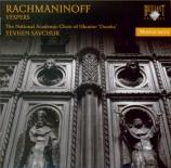 RACHMANINOV - Savchuk - Les vêpres, pour chœur a cappella op.37