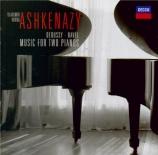 DEBUSSY - Ashkenazy - En blanc et noir, trois pièces pour deux pianos (q