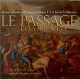 JACQUET DE LA GUERRE - Siqueira - Le passage de la Mer Rouge, cantate