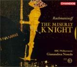 RACHMANINOV - Noseda - Le chevalier avare, opéra en trois actes op.24