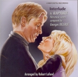 Rapture / Interlude. Musique de G. Delerue (Arrgt Robert Lafond)