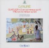 FAURE - Doyen - Quatuor avec piano n°2 en sol mineur op.45
